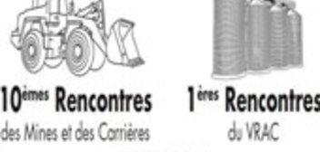 10èmes Rencontres de Mines et de Carrières